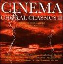Cinema Choral Classics 2
