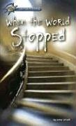 When the World Stopped (Hi/lo Passages - Mystery Novel)