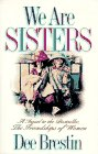 We Are Sisters: A Sequel to the Bestseller, the Friendships of Women