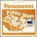 Paramount Blues 2: Piano Blues 1927-1932