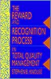The Reward and Recognition Process in Total Quality Management