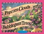 Popcorn Clouds and Bubblegum Trees: Devotions for Young Children