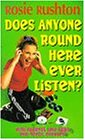 Does Anyone Round Here Ever Listen? (Puffin Teenage Books S.)