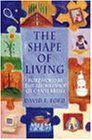 Archbishop of Canterbury's Lent Book 1998: Shape of Living