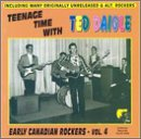 Teenage Time With: Early Canadian Rockers 4