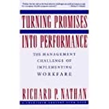 Turning Promises into Performance: The Management Challenge of Implementing Workfare/a Twentieth Century Fund Book