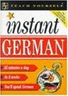 Teach Yourself Instant German: Cassette (Tyl)