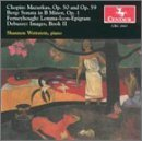 Chopin: Mazurkas, Op. 50 and 59 / Berg: Sonata in B Minor, Op. 1 / Ferneyhough: Lemma-Icon-Epigramm / Debussy: Images, Book 2 by Shannon Wettstein