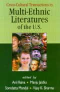 Cross Cultural Transactions in Multi-ethnic Literatures of the U.S.