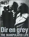 Dir en grey the manipulated life (ソニー・マガジンズアネックス)の詳細を見る