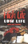 [Battersby, Alan]のHigh Life, Low Life Level 4 (Cambridge English Readers)