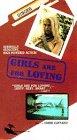 Girls Are for Loving [VHS]