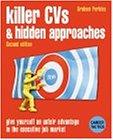 Killer CVs & Hidden Approaches 2nd edition