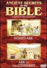 Ancient Secrets of Bible: Noah's Ark & Covenant [DVD]