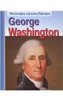 George Washington (Personajes Estadounidenses/american Lives)