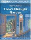 Tom's Midnight Garden: A BBC Radio 4 Full-cast Dramatisation (BBC Radio Collection)