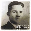 Legendary Magic of Jule Brown