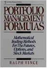 Portfolio Management Formulas: Mathematical Trading Methods for the Futures, Options, and Stock Markets (Wiley Finance)