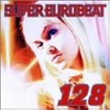 スーパーユーロビート VOL.128(CCCD)