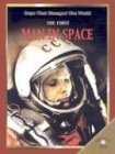The First Man in Space (Days That Changed the World)