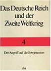 Das Deutsche Reich und der zweite Weltkrieg: Der Angriff auf die Sowjetunion
