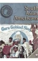 South Asian Americans (World Almanac Library of American Immigration)