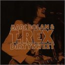 Dirty Sweet by T-Rex (1995-10-31)
