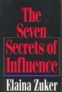 The Seven Secrets of Influence