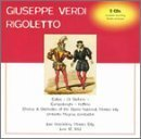 Verdi: Rigoletto (complete opera) (recorded live in Mexico City's Palacio de las Bellas Artes, June 1952)