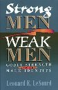 Strong Men, Weak Men: Godly Strength and the Male Identity