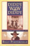 Diddy Waw Diddy: Passage of an American Son