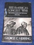 America'S Longest War. 2nd Edition: The United States and Vietnam, 1950-1975 (America in Crisis S.)