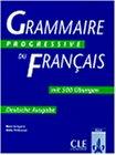 Grammaire progressive du francais. Niveau intermediare. Deutsche Ausgabe. Mit 500 Uebungen. (Lernmaterialien)