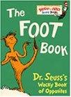 The Foot Book: Dr. Seuss's Wacky Book of Opposites (Dr. Seuss Board Books)