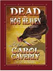 Dead in Hog Heaven: A Thea Barlow Mystery (Thea Barlow Series)