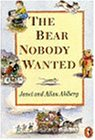 The Bear Nobody Wanted