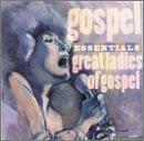 Gospel Essentials: Great Ladie