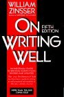 Download On Writing Well: An Informal Guide to Writing Nonfiction 0062733036