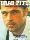 Brad Pitt. Legenden und Leidenschaft