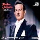 Cantante Del Siglo by Pedro Infante (2000-07-25)
