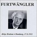 Furtwngler Conducts Brahms: Hamburg 10/27/51: Variations on a Theme by Haydn Op.56a / Symphony No.1