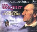Wagner Symphonic Spectaculars