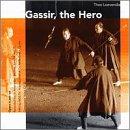 Gassir, The Hero
