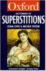 A Dictionary of Superstitions (Oxford Reference)