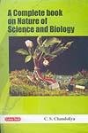 A Complete Book on Nature of Science and Biology
