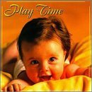 Classics for Baby: Play Time by Classics for Baby