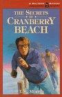 The Secrets of Cranberry Beach (Belltown Mystery)