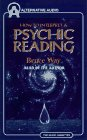 Psychic or Charlatan?: How to Interpret a Psychic Reading