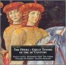 Opera: Great Tenors of the 20th Century