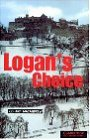 Logan's Choice: Englische Lektuere fuer das 1., 2., 3. Lernjahr. Paperback with downloadable audio